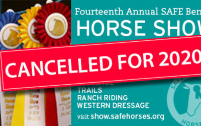 The SAFE Benefit Horse Show is Cancelled for 2020